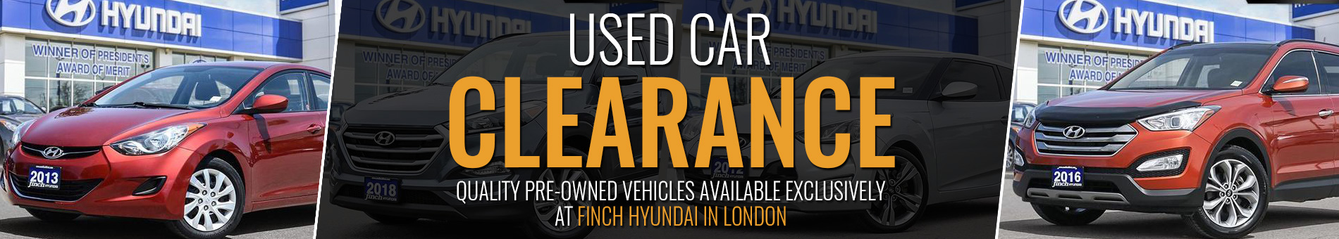 Outstanding Used Cars, Trucks and SUVs in London Ontario at Clearance prices from the Pre-Owned Vehicles department at Finch Hyundai in London