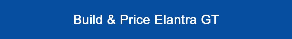 Build and Price Hyundai Elantra GT