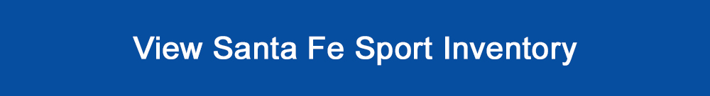 View Hyundai Santa Fe Sport inventory