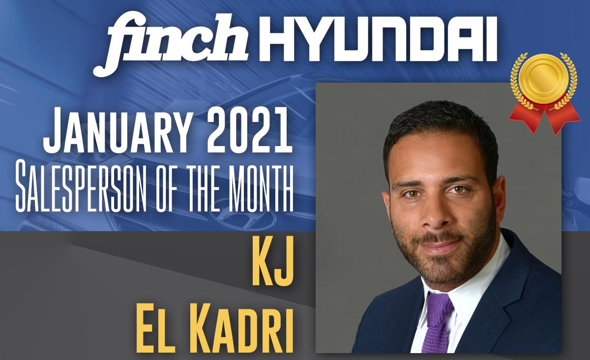 Congratulations to KJ El Kadri, Finch Hyundai`s Sales person of the month in January 2021