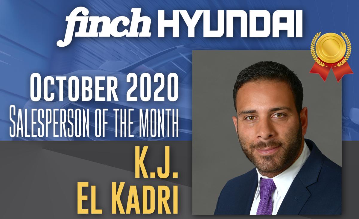 Congratulations to KJ El Kadri, Finch Hyundai`s Sales person of the month in October 2020