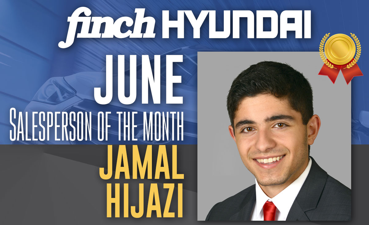 Jamal Hijazi, Salesperson of the Month for June at Finch Hyundai