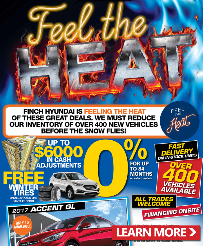 Feel the heat with these great current specials from Finch Hyundai. Get 0% financing for up to 84 months, up to $6,000 in price adjustments and much more!