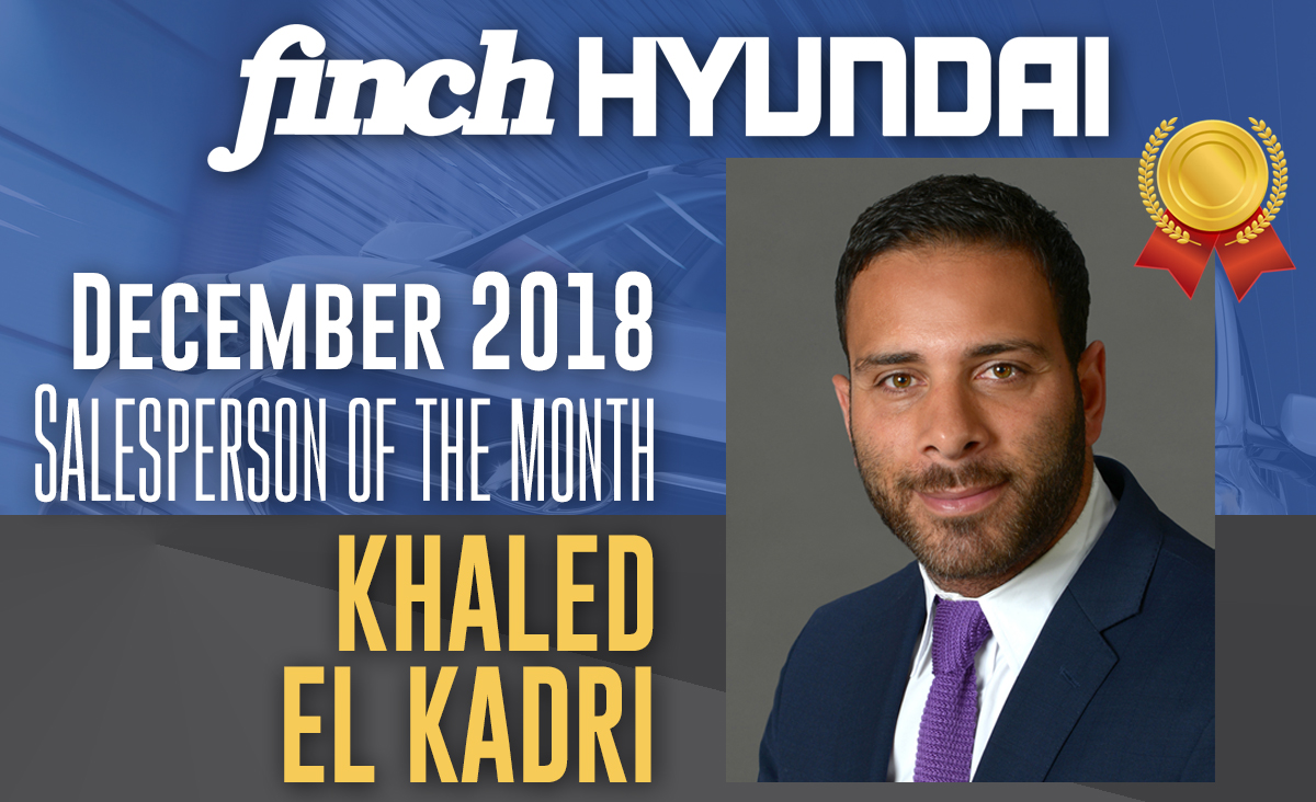 Khaled El Kadri, Salesperson of the Month at Finch Hyundai in December 2018