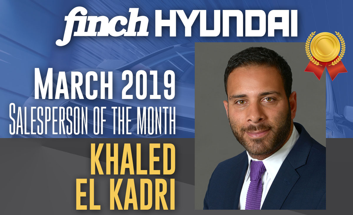 Khaled El Kadri, Salesperson of the Month at Finch Hyundai in March 2019