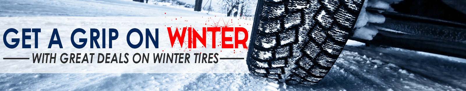 Get a grip on winter with great deals on Winter Tires London from Finch Auto Group